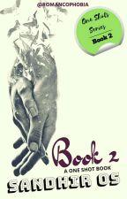 Sandhir OS - Book 2 by Romancophobia95
