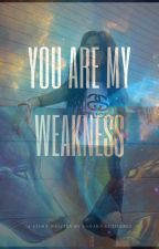 You are my weakness ( CAMILA CABELLO Y TÚ ) G!P by Mymoon0310