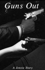 Guns out~Jenzie by jenziexqueen