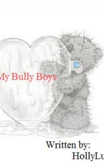 My Bully Boys