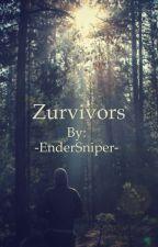 Zurvivors by -EnderSniper-