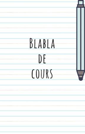 Blabla de cours by Coline85