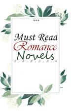 Must Read Romance Novels by chiquita-