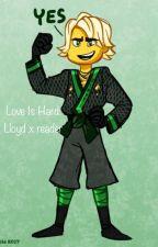 Love Is Hard: A Lloyd x Reader [HIATUS] by user95348229