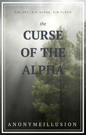 The curse of the Alpha | Alphas Mate | Slow Updates by badsummergirl