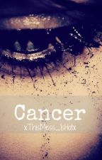 Cancer by xHot_MESSx