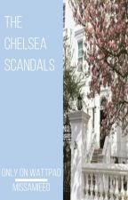 The Chelsea Scandals  by missamieeo