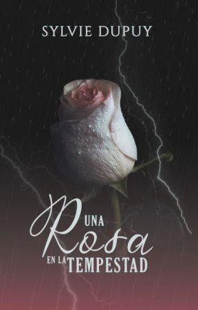 Una Rosa en la Tempestad © by autumn-may