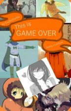 23.- This Is Game Over (Kenny X Lectora) by ecchisforlife