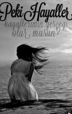Peki Hayaller? by writergirllx