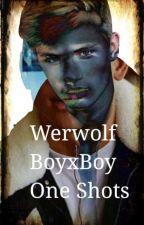 Werwolf boyxboy One Shots by tardy4