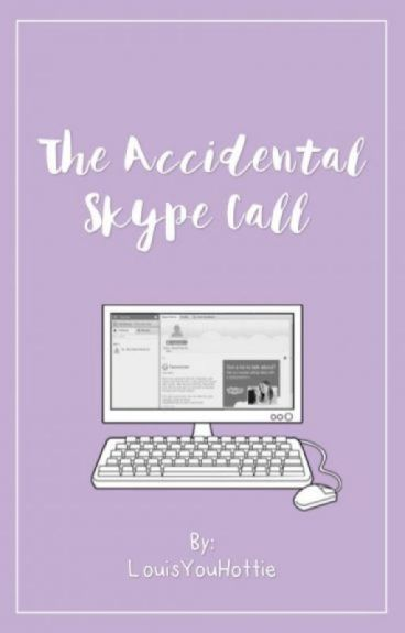 The Accidental Skype Call ( One Direction Fanfic)