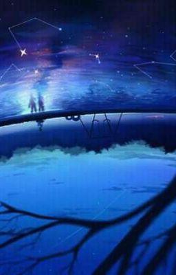 Đọc truyện [TCCT fanfic]  Khi Không Sóng gặp Chín Chấm Thủy
