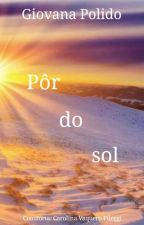 Pôr do Sol by ChategiPileggi
