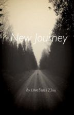 New Journey by Love5sos123xx