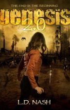 Genesis 2.0 (Monster Apocalypse Survival) Sci-Fi/DarkFan/Horror  by RealLDNiles