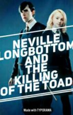 Neville Longbottom and the Killing of the Toad by Marauder_Padfoot04