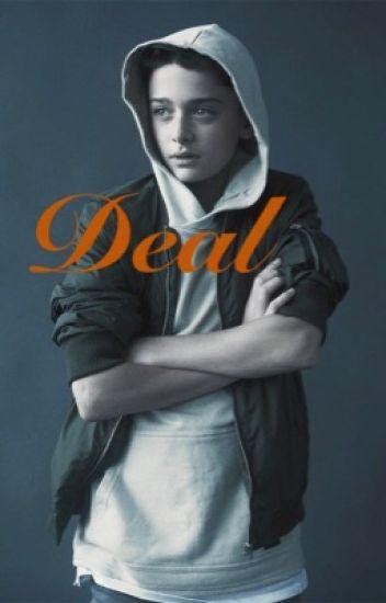 Deal (Noah schnapp x reader)