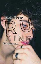 R U mine? by AnnFanGirlSquad