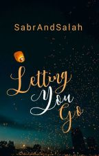 Letting You Go by SabrAndSalah