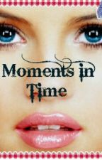 Moments In Time (one direction) (ON HOLD) by Supergirl_00