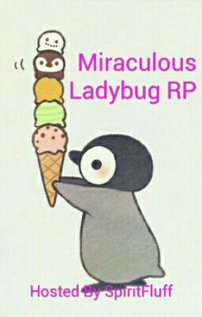 Miraculous Ladybug RP by SpiritFluff