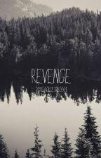 Revenge by BlackDesire0001