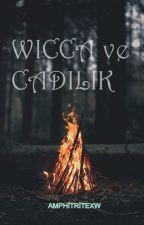 WİCCA ve CADILIK by amphitritexw