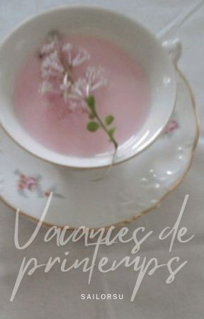 Vacances de printemps ᴺᵃᵐˢᵉᵒᵏ by SailorSu
