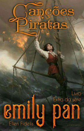 🏴☠️ Canções Piratas de Emily Pan de Volta à Terra do Nunca ☠️ by EllenFidelisPan