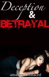 Deception & Betrayal by AmazinglyGraced