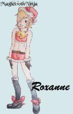 Roxanne (Peterick) by ExcessiveBookWorm