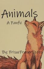 Animals  ~Hamilton and BMC fanfic~ by FriscoFraserEstes