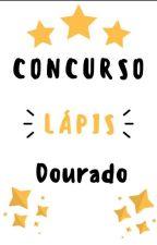 Lápis Dourado 2018 [FECHADO] by EduardoT6