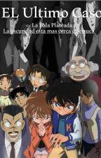 El Último Caso <<La Bala Plateada>> EDITANDO  by Annie_208