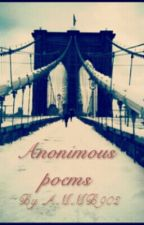 Anonimous Poems by AMMB902