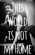 This World is not my Home *Austin Carlile adoption* by laurenis0nfire
