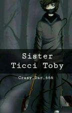 Я сестра Тики Тоби? by Crazy_Dar_666