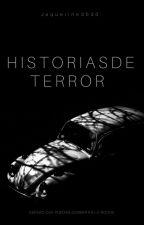 Historias De Terror by Jaqueline3030