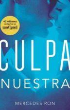 Culpa Nuestra by LaConejaa