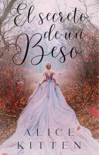 El secreto de un beso (Saga Secretos #1) by xdanavelvetx