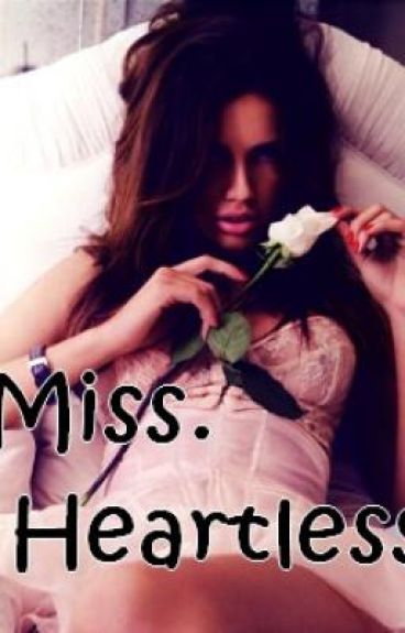 Miss. Heartless