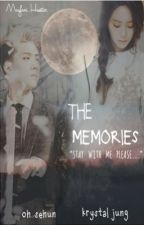 the memories (sehun fanfict). by blckidwifey