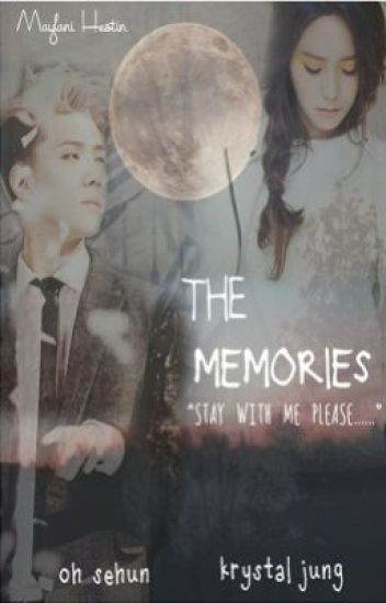 the memories (sehun fanfict).