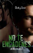 NO TE ENCADENES  © by BetyLunaboo