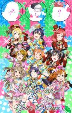 My Wish, Your Dream [A Love Live Fanfiction] by NoahCromer123