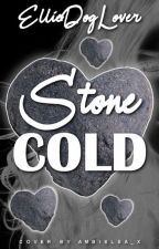 Stone Cold by elliedoglover