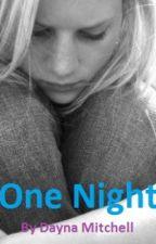 One Night by Kjcarbpd