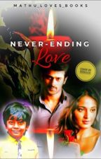 Never-ending Love(COMPLETED) by mathu_writes