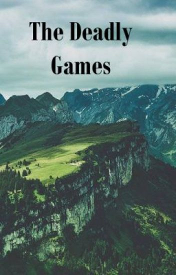 The Deadly Games